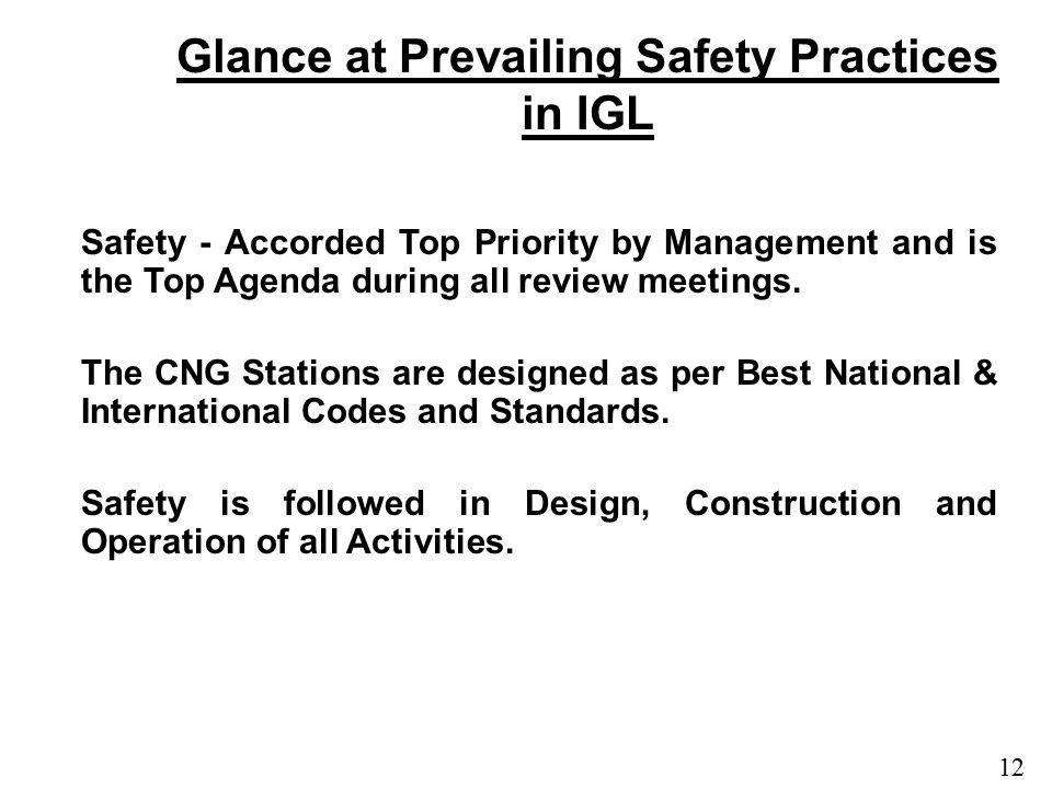 Glance at Prevailing Safety Practices in IGL