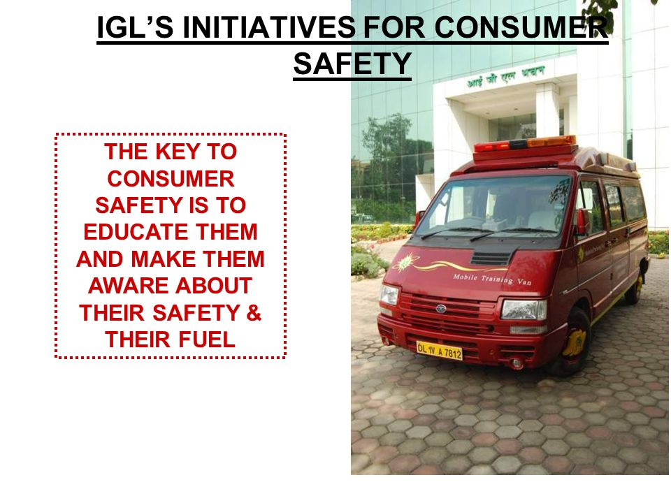 IGL'S INITIATIVES FOR CONSUMER SAFETY