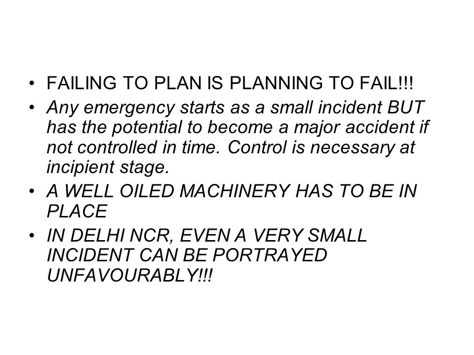 FAILING TO PLAN IS PLANNING TO FAIL!!!