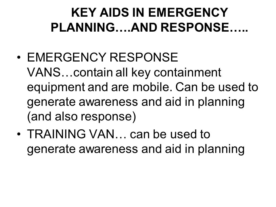 KEY AIDS IN EMERGENCY PLANNING….AND RESPONSE…..