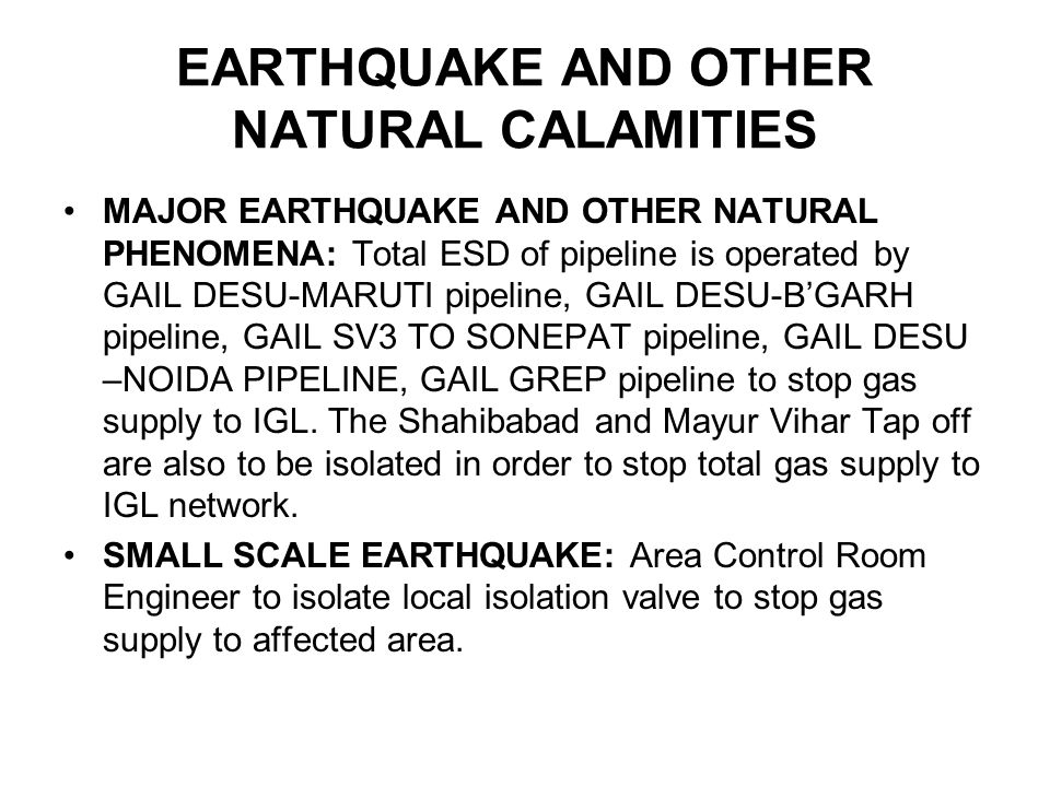 EARTHQUAKE AND OTHER NATURAL CALAMITIES