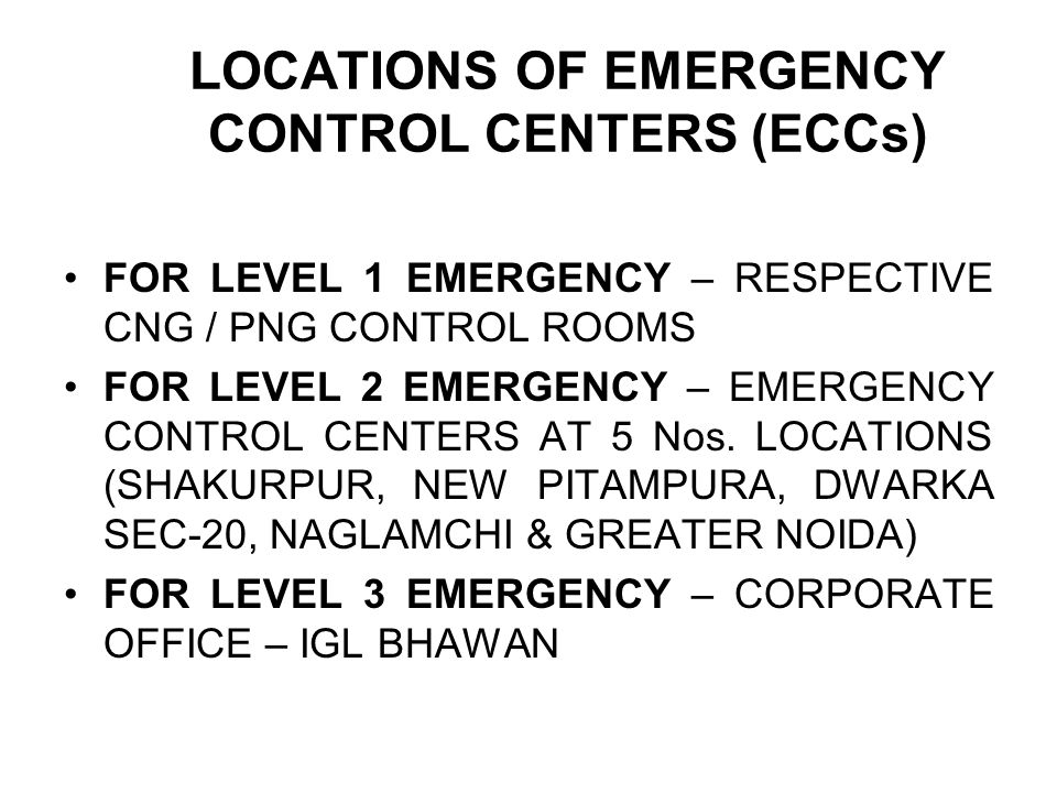 LOCATIONS OF EMERGENCY CONTROL CENTERS (ECCs)