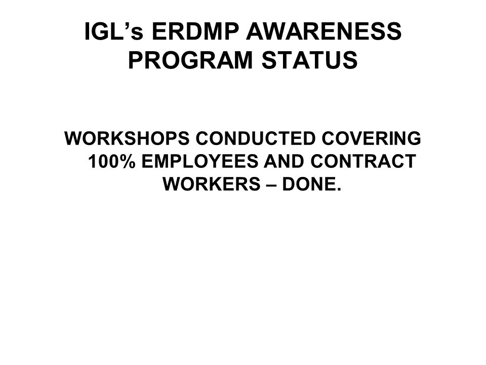 IGL's ERDMP AWARENESS PROGRAM STATUS
