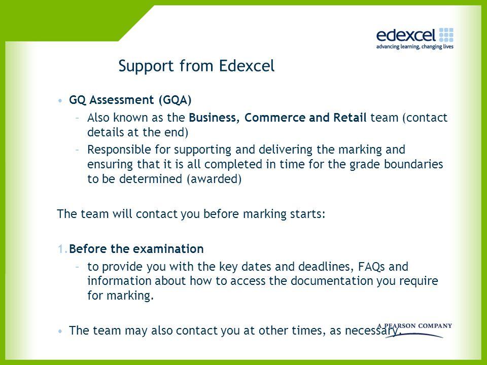 Support from Edexcel GQ Assessment (GQA)