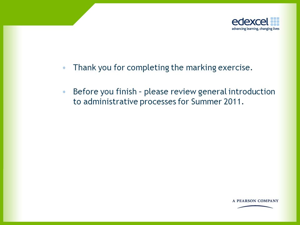 Thank you for completing the marking exercise.