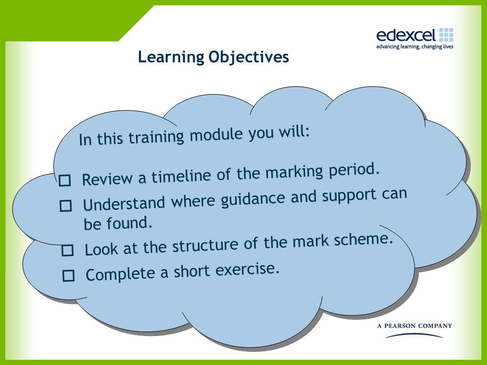 Learning Objectives In this training module you will: Review a timeline of the marking period. Understand where guidance and support can be found.