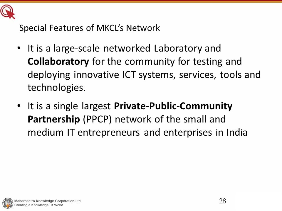 Special Features of MKCL's Network