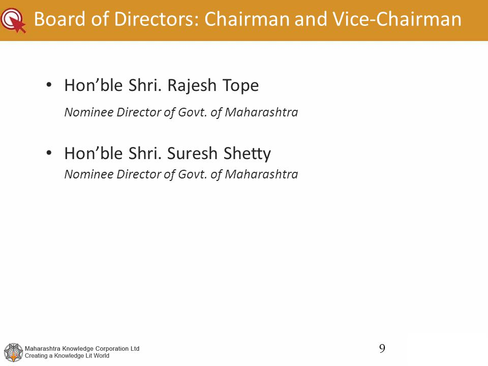 Board of Directors: Chairman and Vice-Chairman