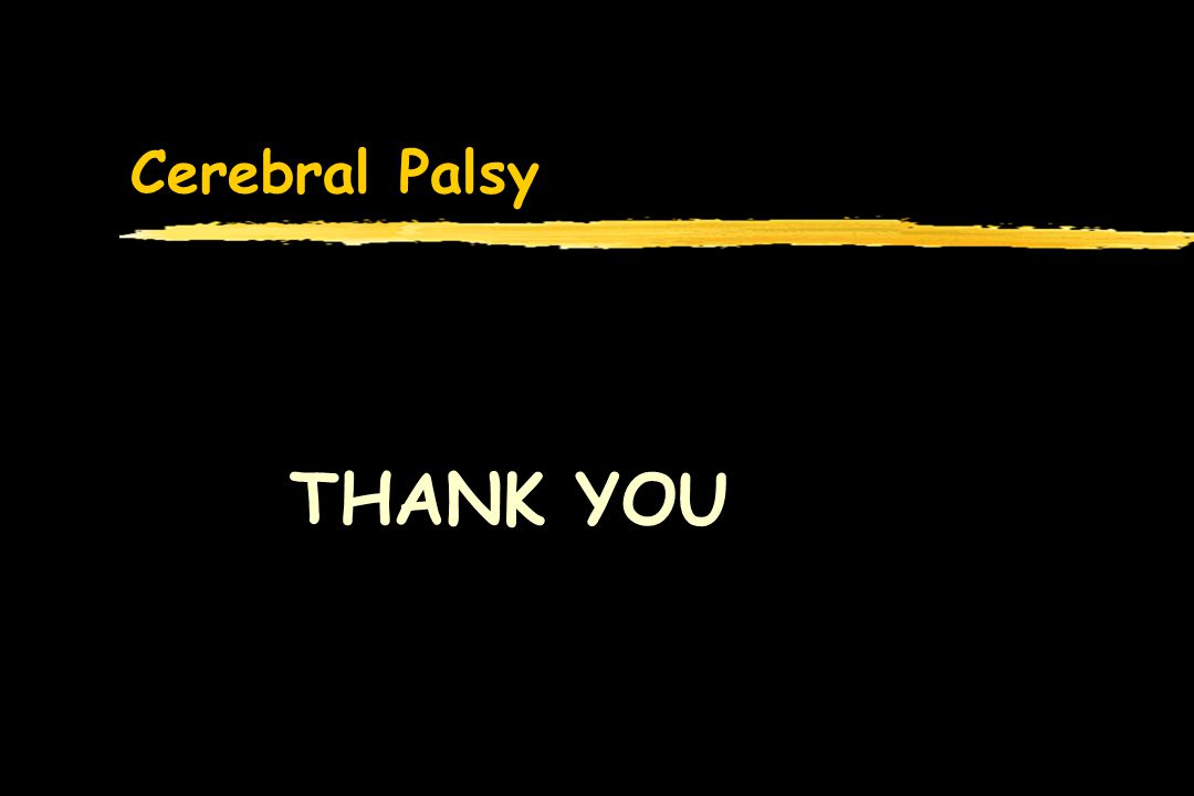 Cerebral Palsy THANK YOU