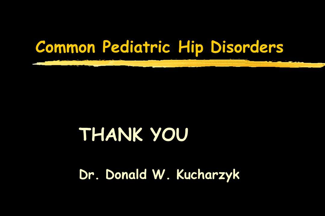 Common Pediatric Hip Disorders