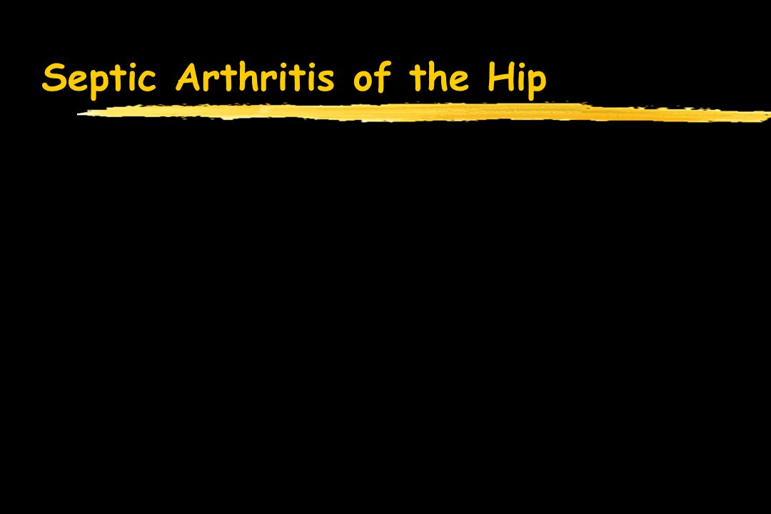 Septic Arthritis of the Hip