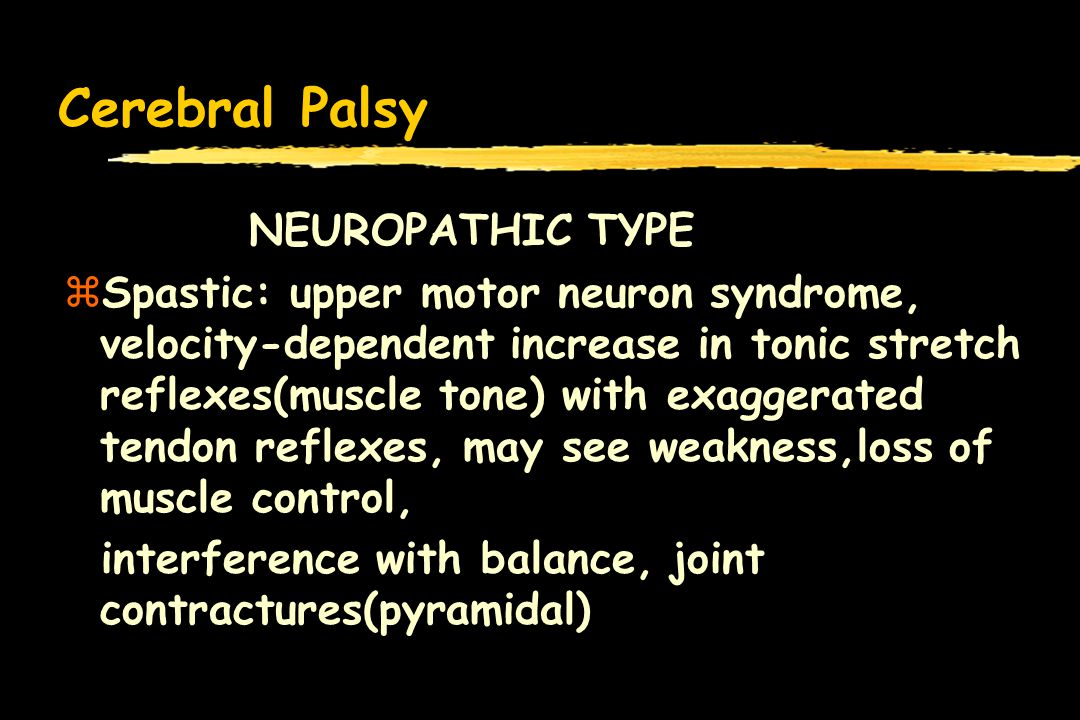 Cerebral Palsy NEUROPATHIC TYPE