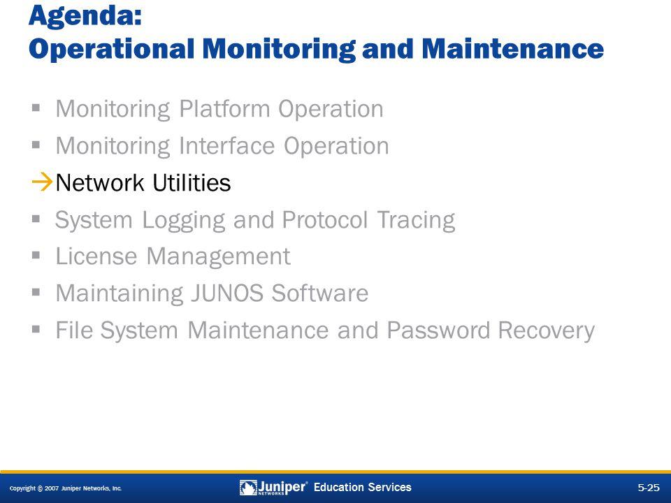 Agenda: Operational Monitoring and Maintenance