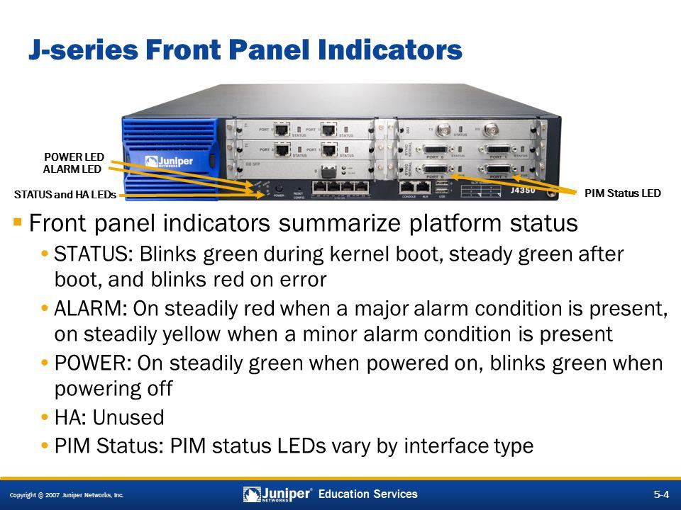 J-series Front Panel Indicators