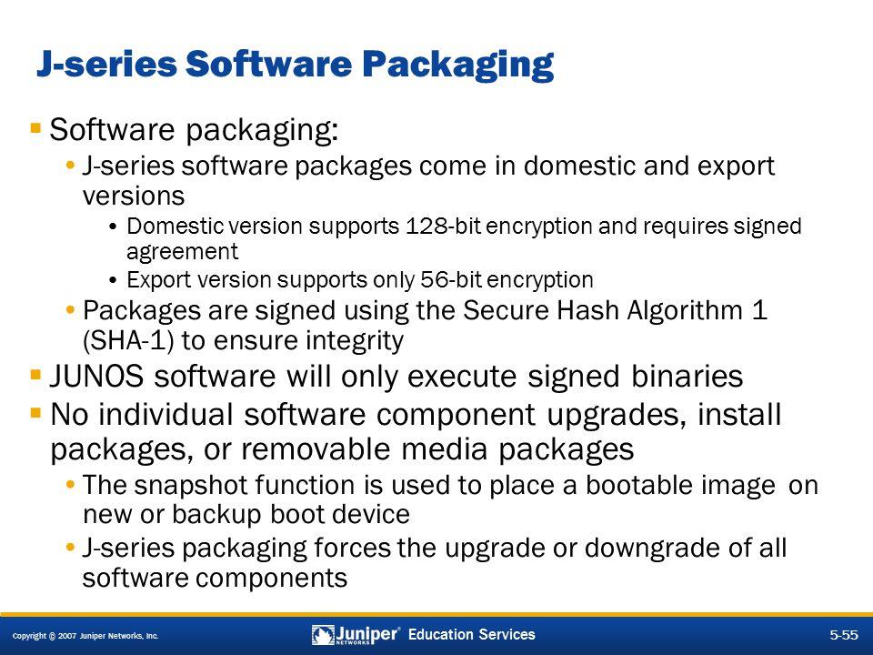 J-series Software Packaging