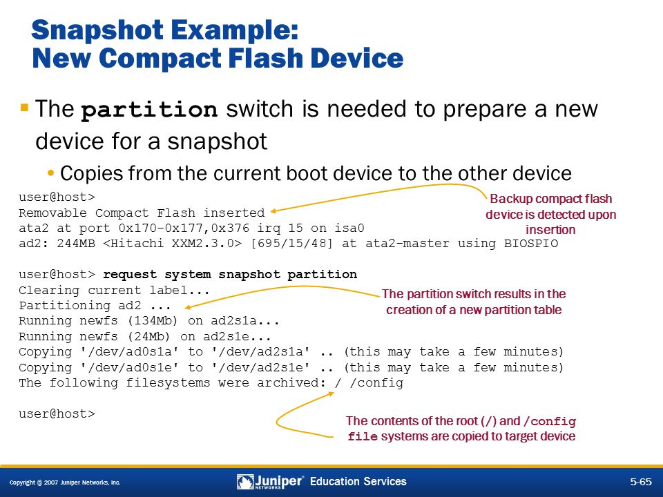 Snapshot Example: New Compact Flash Device
