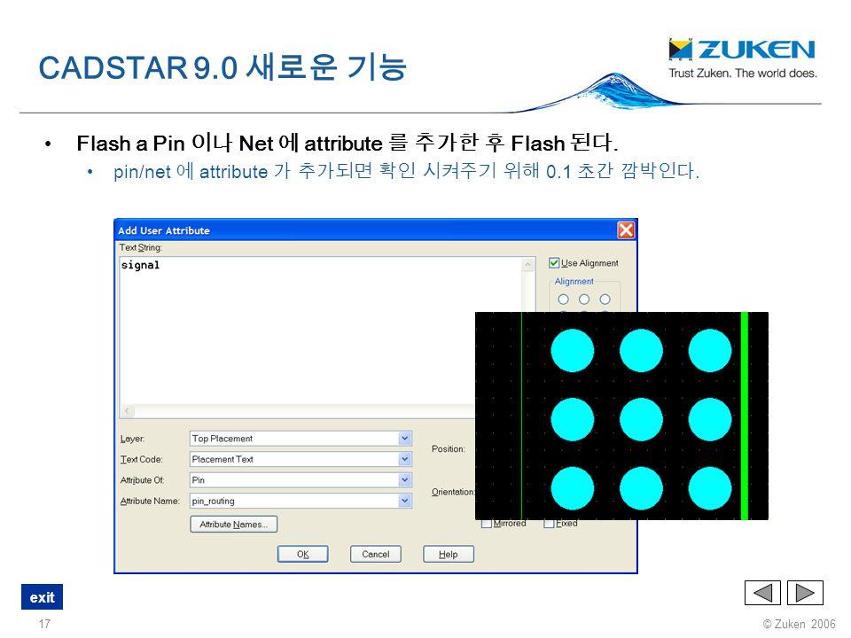 CADSTAR 9.0 새로운 기능 Flash a Pin 이나 Net 에 attribute 를 추가한 후 Flash 된다.