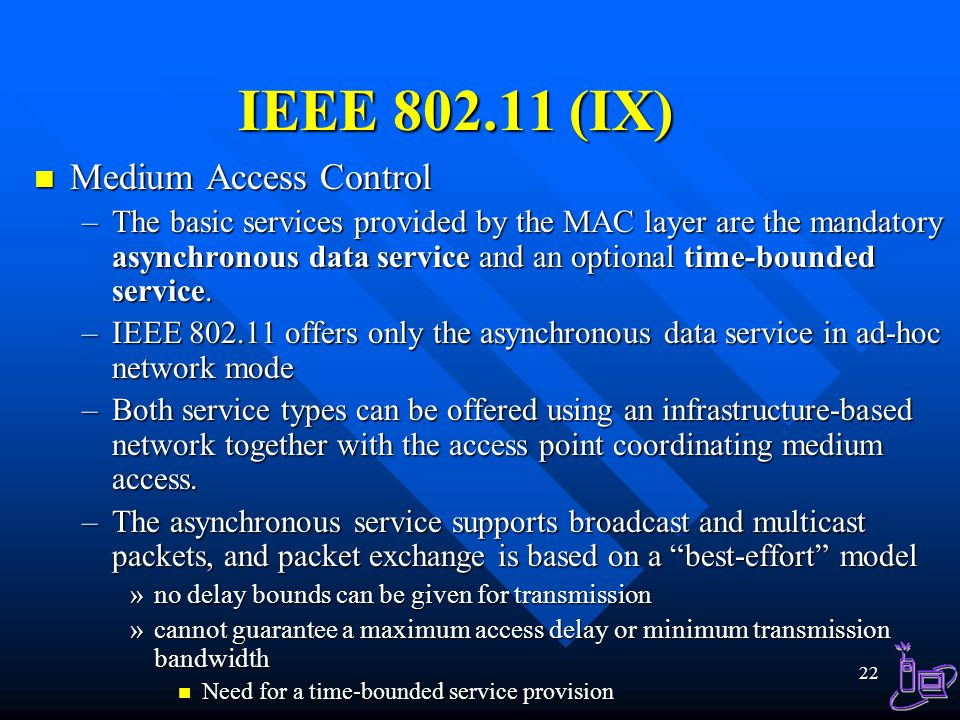 IEEE 802.11 (IX) Medium Access Control
