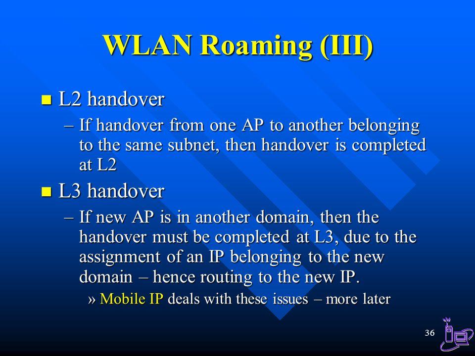 WLAN Roaming (III) L2 handover L3 handover