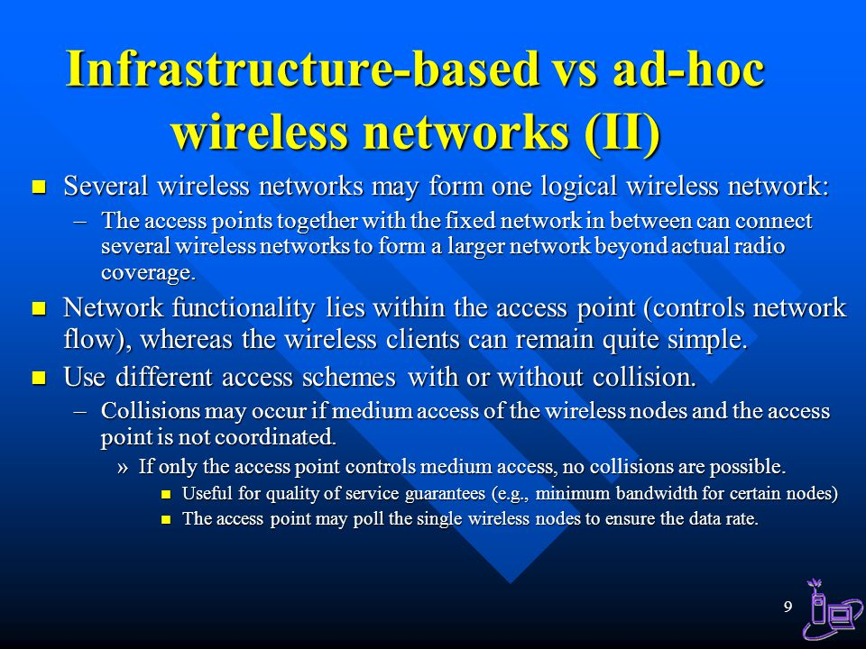 Infrastructure-based vs ad-hoc wireless networks (II)