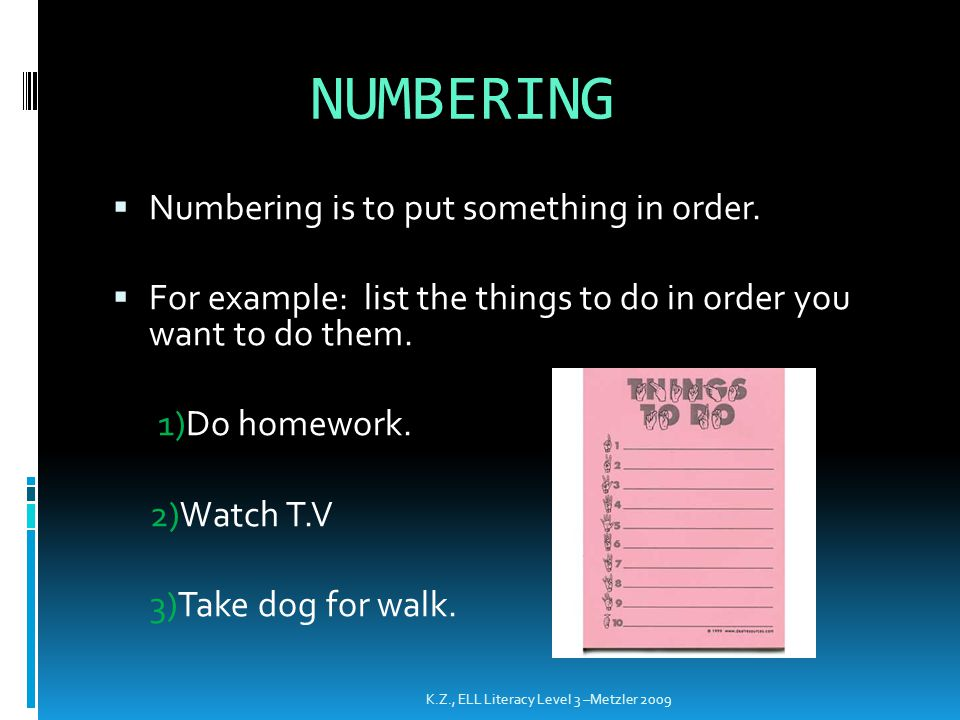 NUMBERING Numbering is to put something in order.