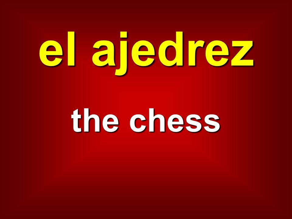 el ajedrez the chess