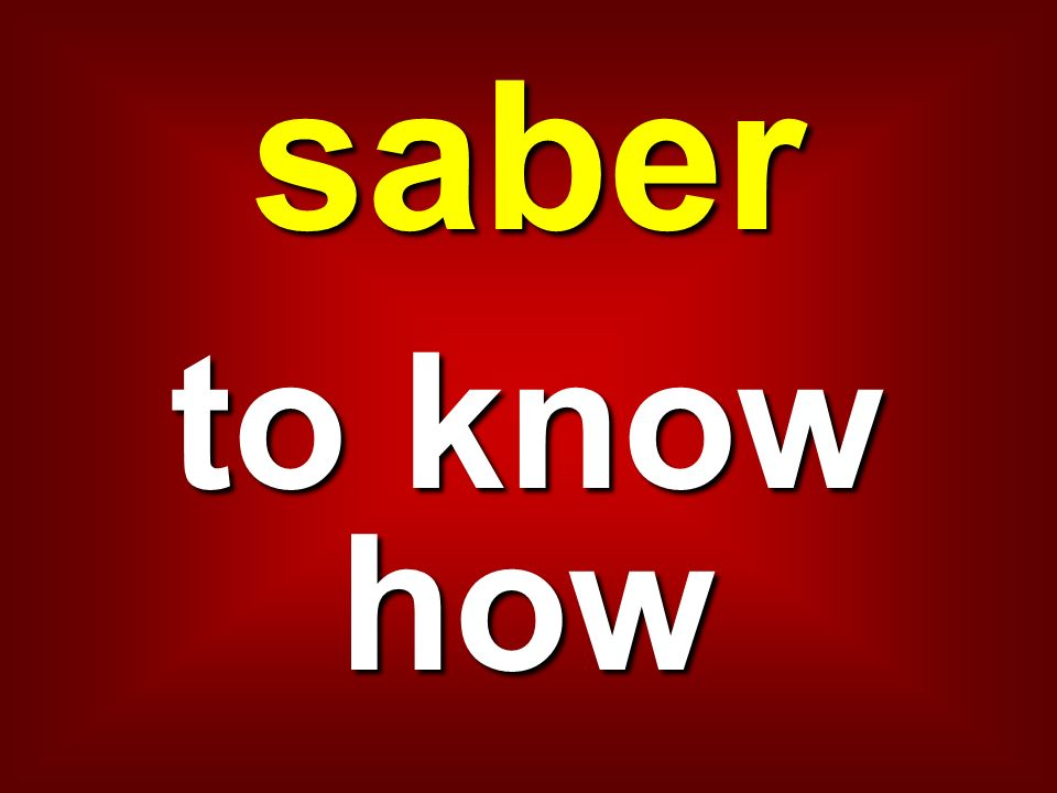 saber to know how