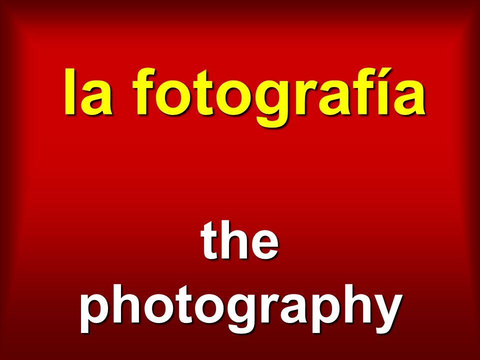 la fotografía the photography