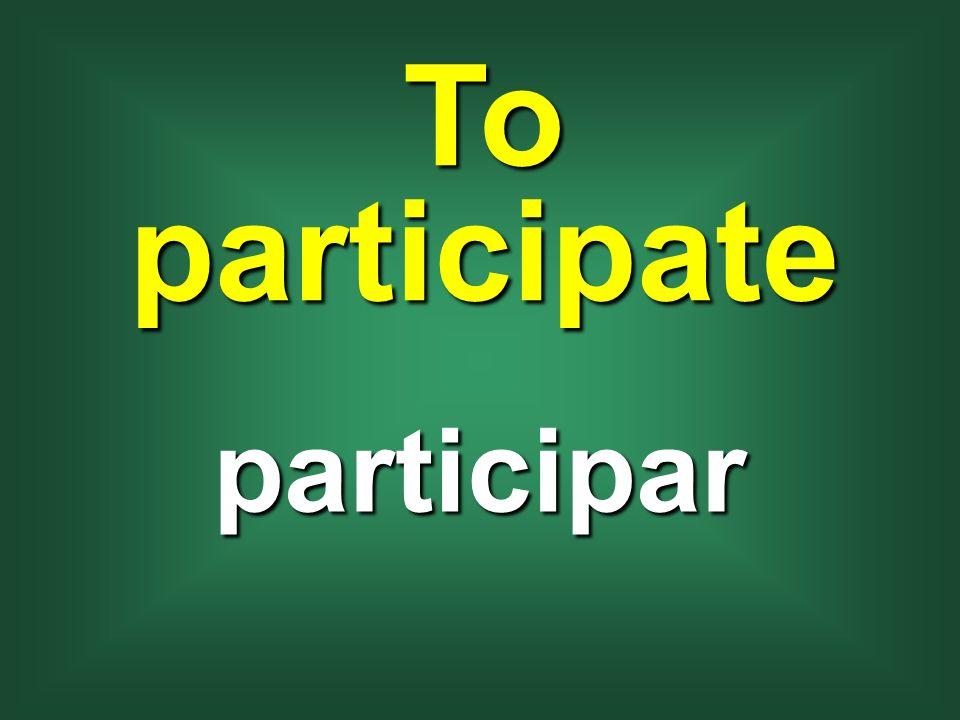 To participate participar