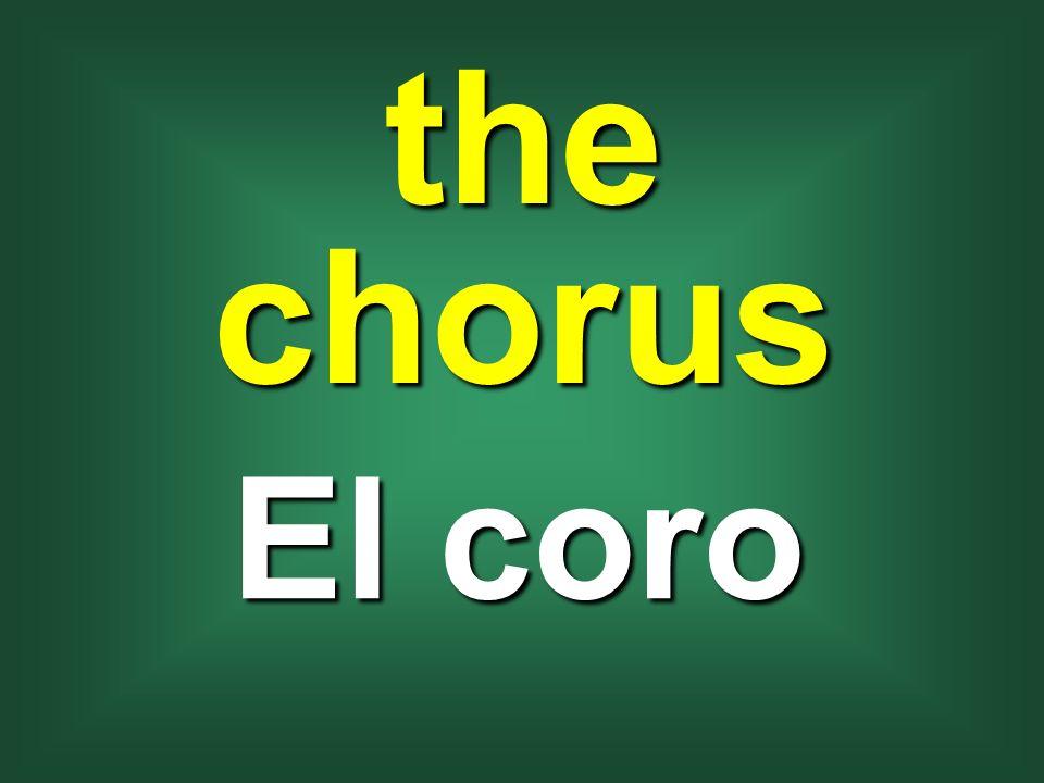 the chorus El coro