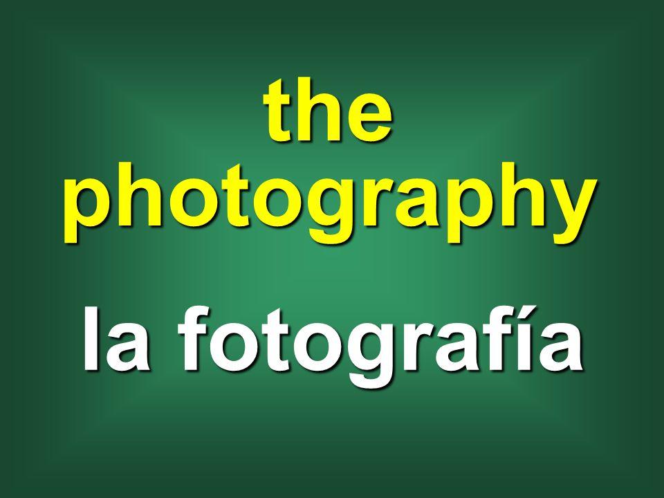 the photography la fotografía