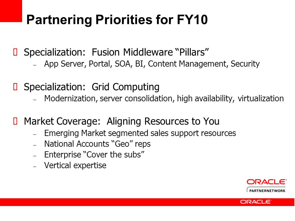 Partnering Priorities for FY10