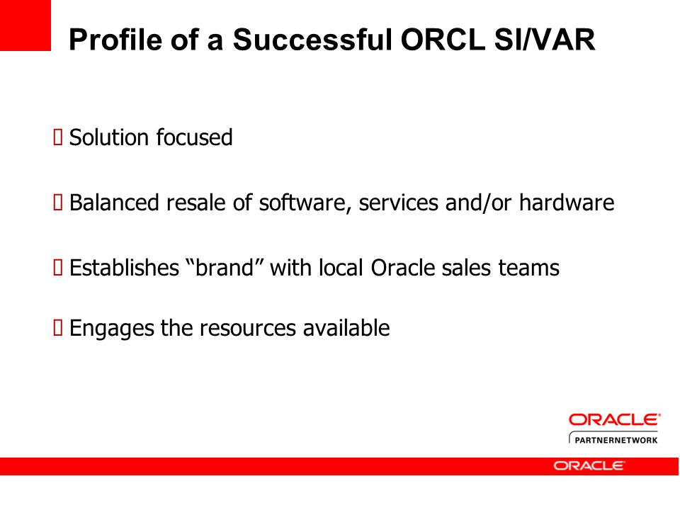 Profile of a Successful ORCL SI/VAR