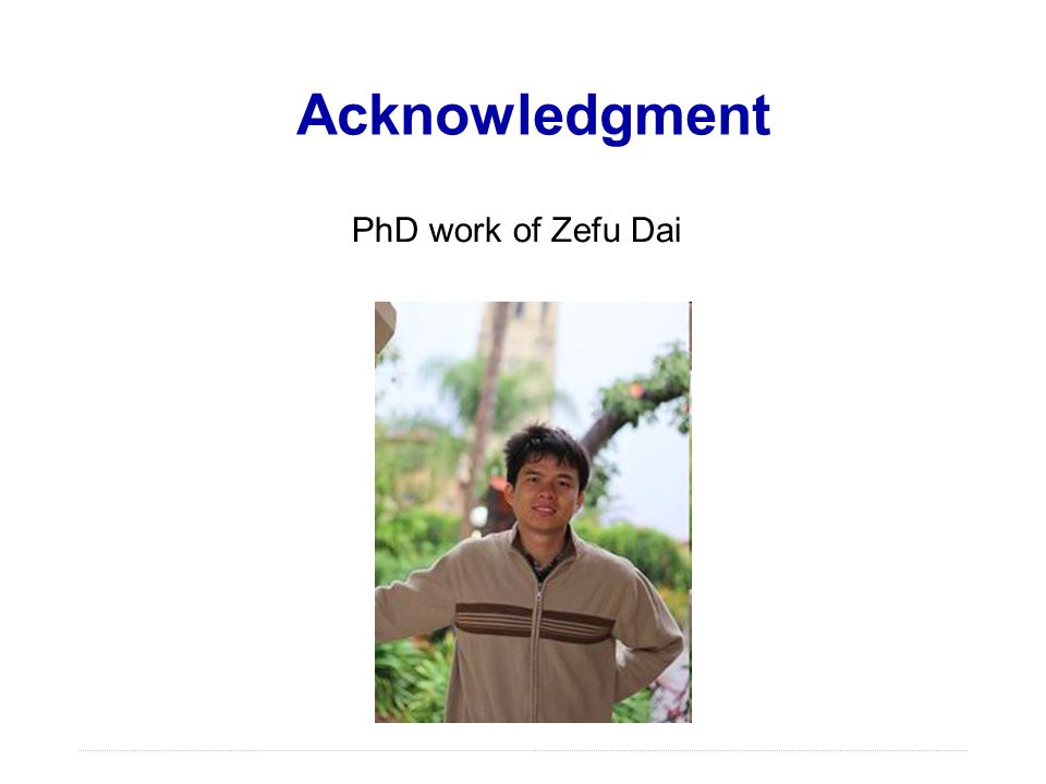 Acknowledgment PhD work of Zefu Dai Definition of FPGA
