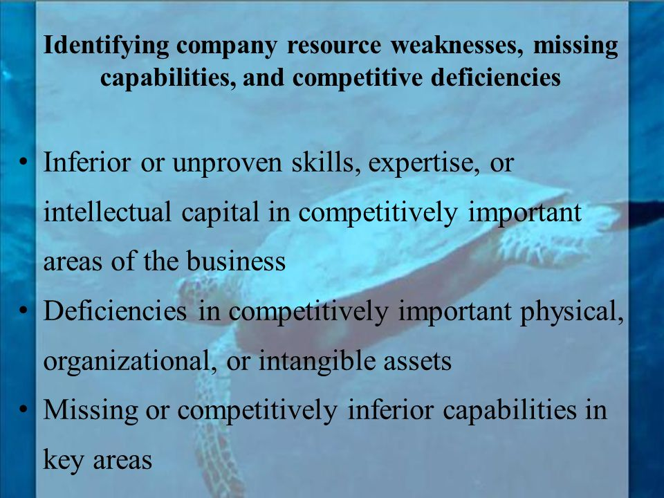 Inferior or unproven skills, expertise, or