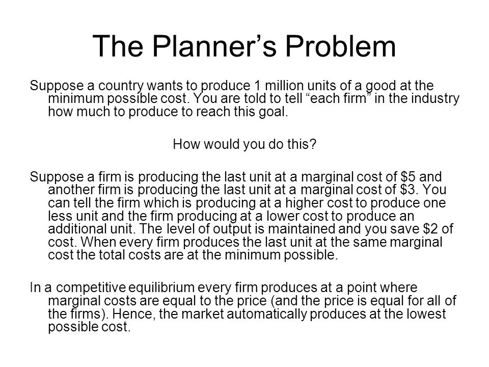 The Planner's Problem