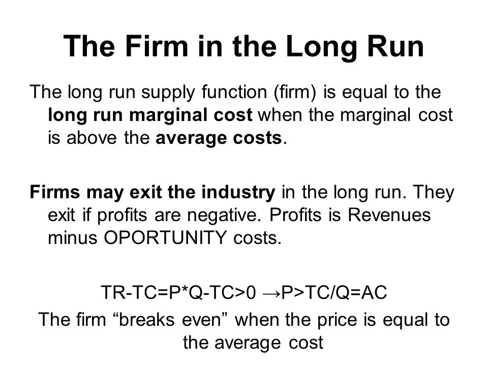 The Firm in the Long Run