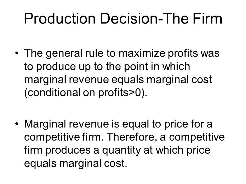 Production Decision-The Firm
