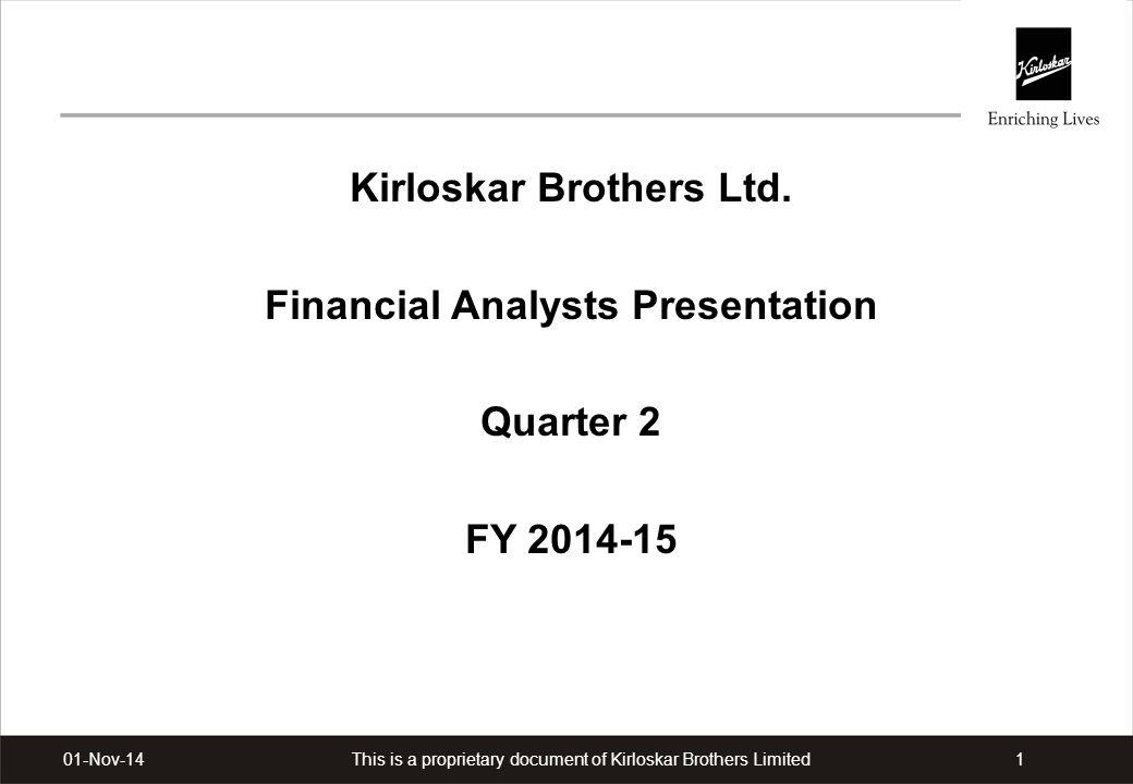 Kirloskar Brothers Ltd. Financial Analysts Presentation