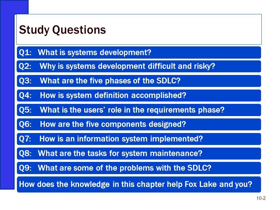 Study Questions Q1: What is systems development
