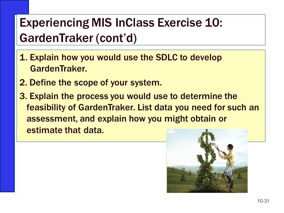 Experiencing MIS InClass Exercise 10: GardenTraker (cont'd)