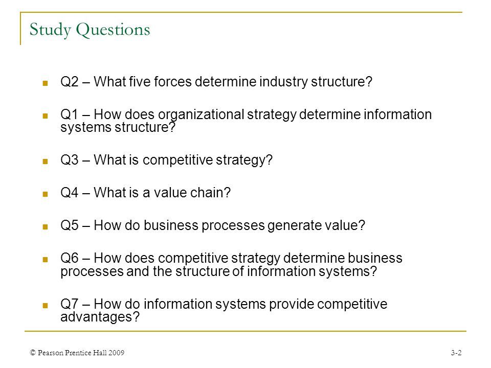 Study Questions Q2 – What five forces determine industry structure