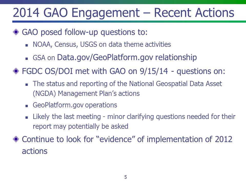 2014 GAO Engagement – Recent Actions