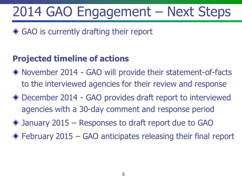 2014 GAO Engagement – Next Steps