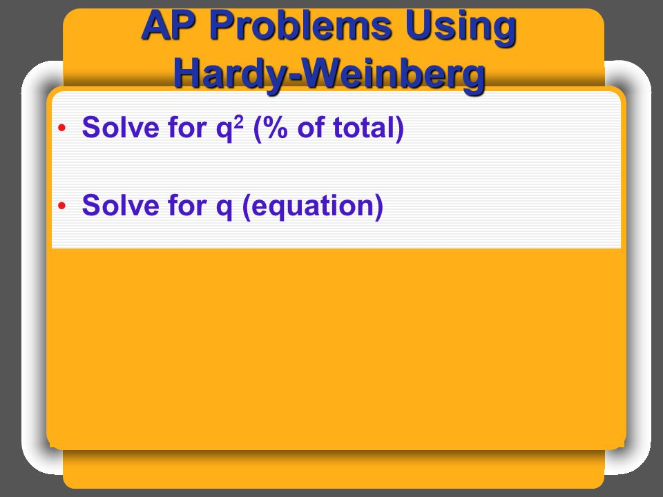 AP Problems Using Hardy-Weinberg