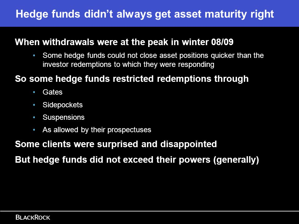 Hedge funds didn't always get asset maturity right