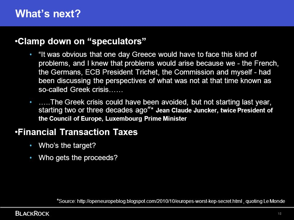 What's next Clamp down on speculators Financial Transaction Taxes