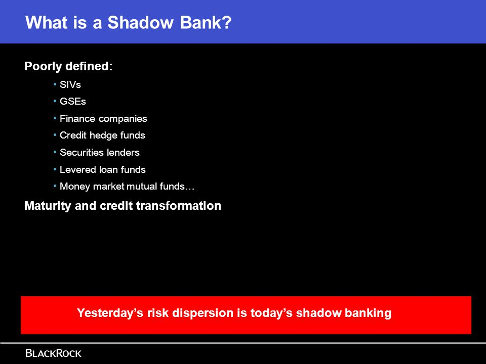 Yesterday's risk dispersion is today's shadow banking