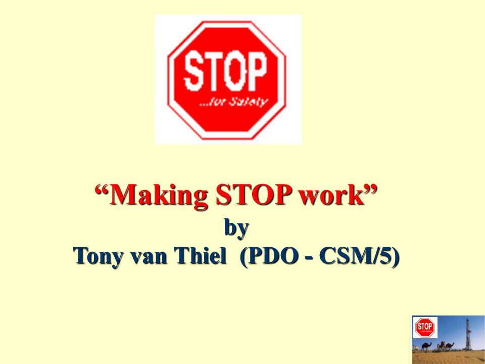 Making STOP work by Tony van Thiel (PDO - CSM/5)