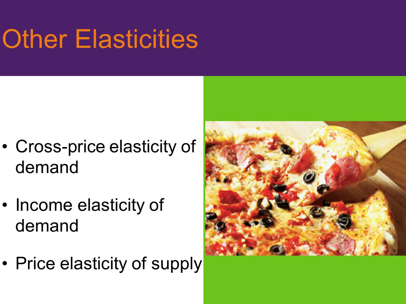 Other Elasticities Cross-price elasticity of demand